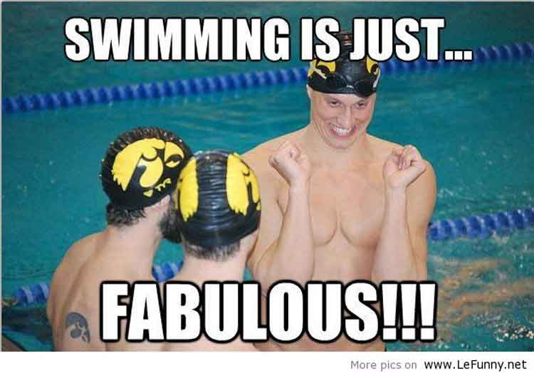 Swimming is fabulous